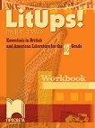 LitUps! for 12. Grade: Workbook - part 2 : Работна тетрадка по английска и американска литература за 12. клас - част 2 - Райна Костова -