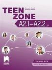 Teen Zone - ниво A2.1 - A2.2: Книга за учителя по английски език за 9. и 10. клас - учебна тетрадка