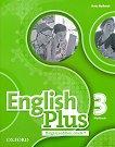 English Plus - ниво 3: Учебна тетрадка  по английски език за 7. клас + аудио материали Bulgaria Edition - табло