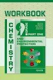 Chemistry and Environmental Protection Workbook for 9. Grade Учебна тетрадка по химия и опазване на околната среда за 9. клас -