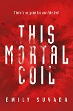 This Mortal Coil - book 1 - Emily Suvada -