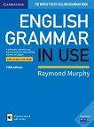 English Grammar in Use - Fifth Edition : Ниво B1 - B2: Граматика по английски език - Raymond Murphy - учебник
