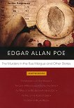 The Murders in the Rue Morgue and Other Stories - Edgar Allan Poe -