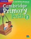 Cambridge Primary Path - ниво 2: Граматика + тетрадка за упражнения по английски език -