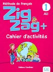 Zigzag - ниво 1 (A1.1): Учебна тетрадка по френски език - Hélène Vanthier -