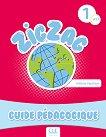 Zigzag - ниво 1 (A1.1): Ръководство за учителя по френски език - Hélène Vanthier -