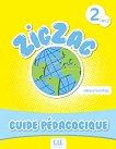 Zigzag - ниво 2 (A1.2): Ръководство за учителя по френски език - Hélène Vanthier -