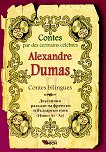 Contes par des ecrivains celebres: Alexandre Dumas - Contes bilingues - Alexandre Dumas - книга