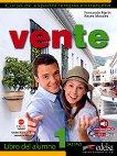 Vente - ниво 1 (A1 - A2): Учебник по испански език : 1 edicion - Fernando Marin, Reyes Morales -
