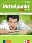 Mittelpunkt neu - C1.2: Учебник и учебна тетрадка по немски език + CD - учебник