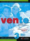 Vente - ниво 3 (B2): Учебна тетрадка по испански език 1 edicion -