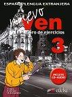 Nuevo Ven - ниво 3 (B2 - B2+): Учебна тетрадка по испански език за 10. клас + CD : 1 edicion - Fernando Marin, Reyes Morales, Mariano de Unamuno -