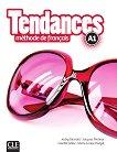 Tendances - A1: Учебник по френски език + DVD-ROM : 1 edition - Colette Gibbe, Jacky Girardet, Marie-Louise Parizet, Jacques Pecheur -