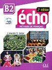 Echo - B2: Учебник по френски език + портфолио + CD : 2e edition - J. Girardet, Colette Gibbe -