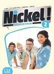 Nickel! - ниво 2 (A2 - B1.1): Учебник по френски език за 8. клас за интензивно обучение + DVD-ROM 1 edition - учебник