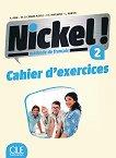 Nickel! - ниво 2 (A2 - B1.1): Учебна тетрадка по френски език за 8. клас за интензивно обучение + отговори 1 edition - атлас