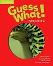 Guess What! - ниво 1: Учебник по английски език - Susannah Reed, Kay Bentley -