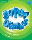 Super Grammar - ниво 2 (Pre - A1): Граматика по английски език - Emma Szlachta - учебна тетрадка