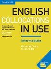 English Collocations in Use - Intermediate: Помагало по английски език : Second Edition - Michael McCarthy, Felicity O'Dell -