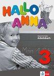 Hallo Anna - ниво 3 (A1.2): Учебна тетрадка по немски език - Olga Swerlowa -