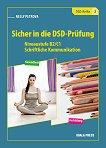 Sicher in die DSD-Prufung: Помагало по немски език за 10., 11., и 12. клас - учебна тетрадка