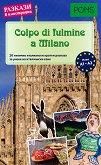 Colpo di fulmine a Milano - ниво A1 - A2 : Разкази в илюстрации - учебник