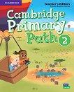 Cambridge Primary Path - ниво 2: Книга за учителя по английски език -