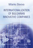 Internationalization of Bulgarian Innovative Companies - Milanka Slavova -