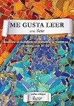 Me Gusta Leer con Ecrier: Помагало за развиване на уменията за четене на испански език - ниво A1-B2 - Милена Колева - помагало