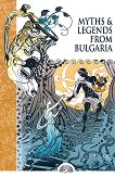 Myths & Legends from Bulgaria -