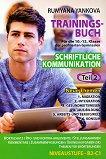 Trainingsbuch fur die 10., 11. und 12. Klasse: Teil 2 - Stufe B2 - C1 : Учебно помагало по немски език за 10., 11. и 12. клас - Румяна Янкова -