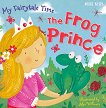 My Fairytale Time: The Frog Prince -