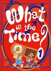 What is the time? - книга 1 -