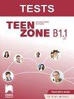 Teen Zone - ниво B1.1: Книга за учителя по английски език за 11. и 12. клас - Десислава Петкова, Яна Спасова -