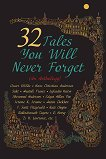 32 Tales you will never forget - книга