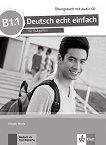 Deutsch echt einfach fur Bulgarien - ниво B1.1: Учебна тетрадка по немски език за 11. и 12. клас + CD - Giorgio Motta -