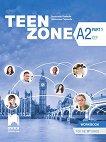 Teen Zone - ниво A2 (Part 1): Учебна тетрадка по английски език за 11. клас - книга за учителя