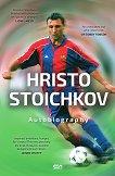 Hristo Stoichkov : Autobiography - Hristo Stoichkov, Vladimir Pamukov -