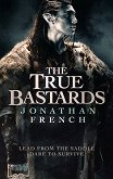 The True Bastards - Jonathan French -