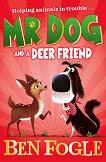 Mr Dog and a Deer Friend - Ben Fogle -