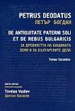 За древността на бащината земя и за българските дела - том 2 De Antiquitate Paterni Soli et de Rebus Bulgaricis - Tomus Secundus - книга