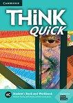 Think quick - ниво 4 (B2): Учебник и учебна тетрадка по английски език - Combo C - учебник