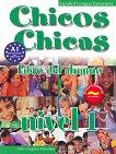 Chicos Y Chicas - ниво 1 (А1.1): Учебник по испански език за 5. клас - книга