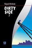 Dirty side - Кирил Нейков -