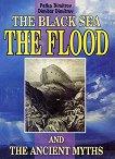The Black sea, the Flood and the Ancient Myths - Petko Dimitrov, Dimitar Dimitrov - книга
