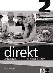 Direkt - ниво 2 (B1): Учебна тетрадка за 8. клас Учебна система по немски език - учебник