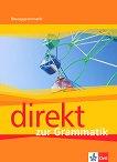Direkt - ниво 1 - 2 (A1 - B1): Граматика за 8. клас : Учебна система по немски език - Giorgio Motta - учебна тетрадка