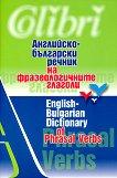 Английско-български речник на фразеологичните глаголи - речник