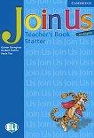 Join Us for English: Учебна система по английски език Ниво Starter: Книга за учителя - продукт