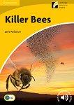 Cambridge Experience Readers - Ниво 2: Elementary/Lower Intermediate : Killer Bees - Jane Rollason -
